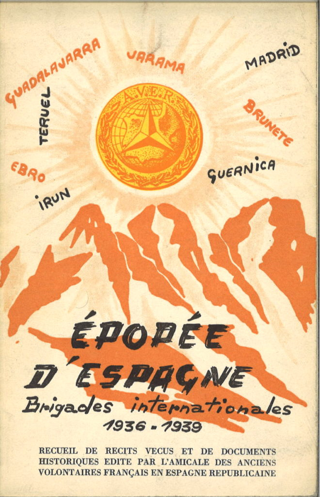 Epopee d'Espagne : brigades internationales, 1936-1939