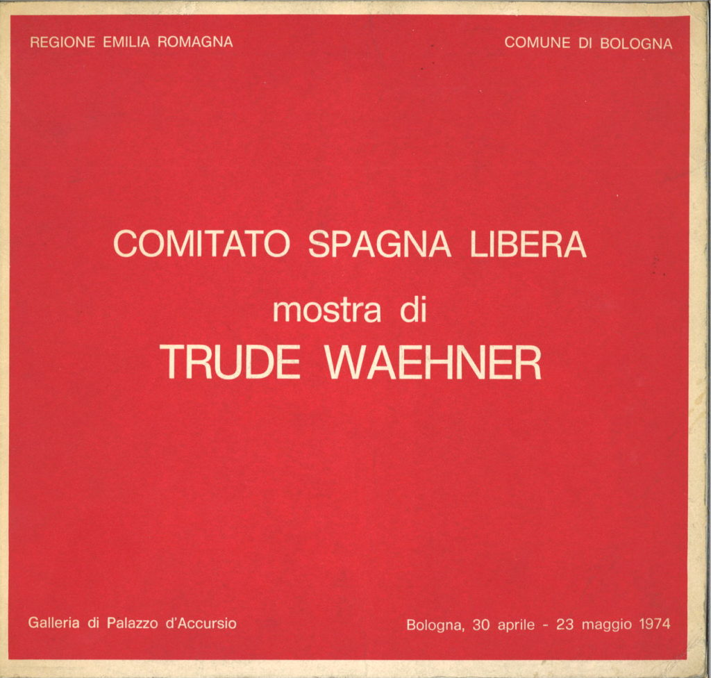 Comitato Spagna Libera : mostra di Trude Waehner
