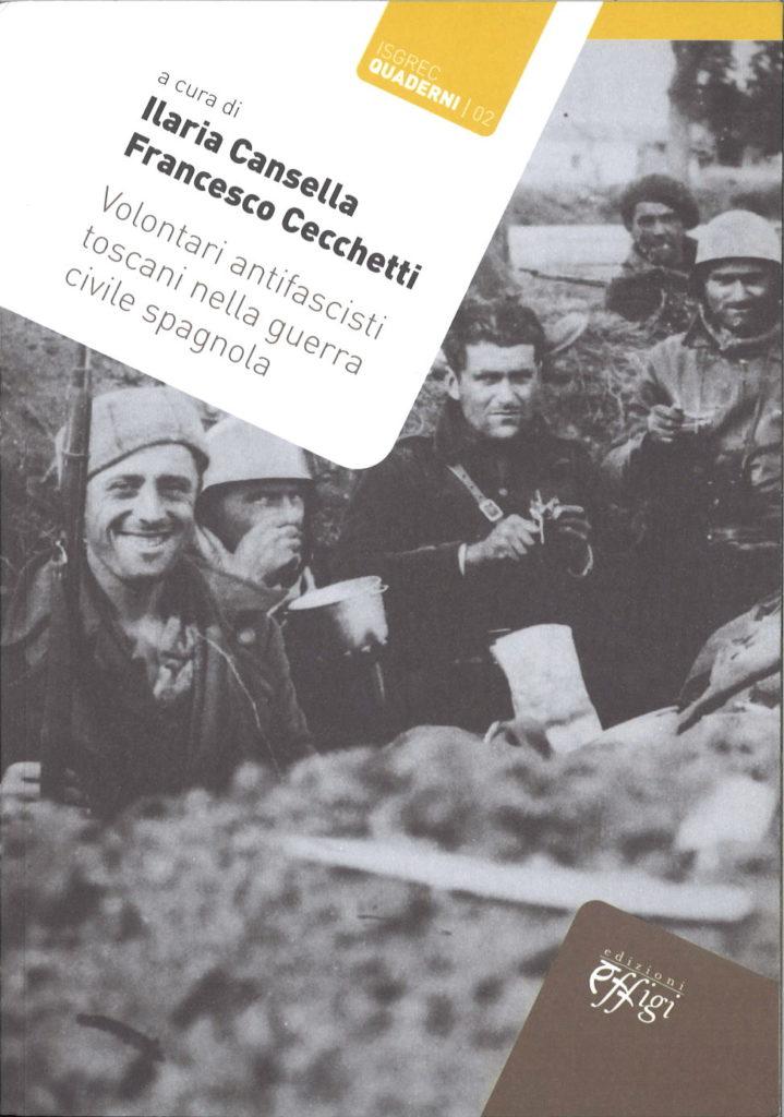 Volontari antifascisti toscani nella guerra civile spagnola