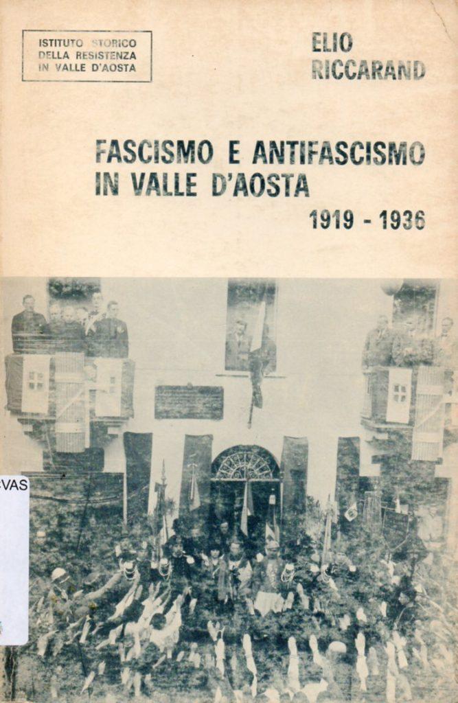 Fascismo e antifascismo in Valle d'Aosta, 1919-1936