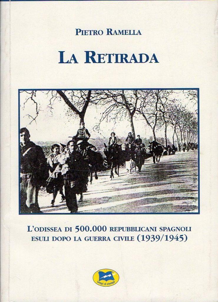 La retirada : l'odissea di 500.000 repubblicani spagnoli esuli dopo la guerra civile, 1939-1945