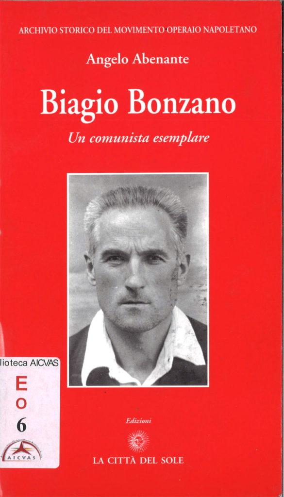 Biagio Bonzano : un comunista esemplare