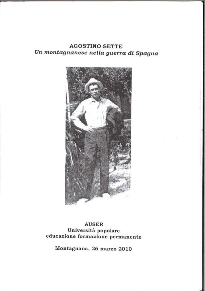 Agostino Sette : un montagnanese nella guerra di Spagna