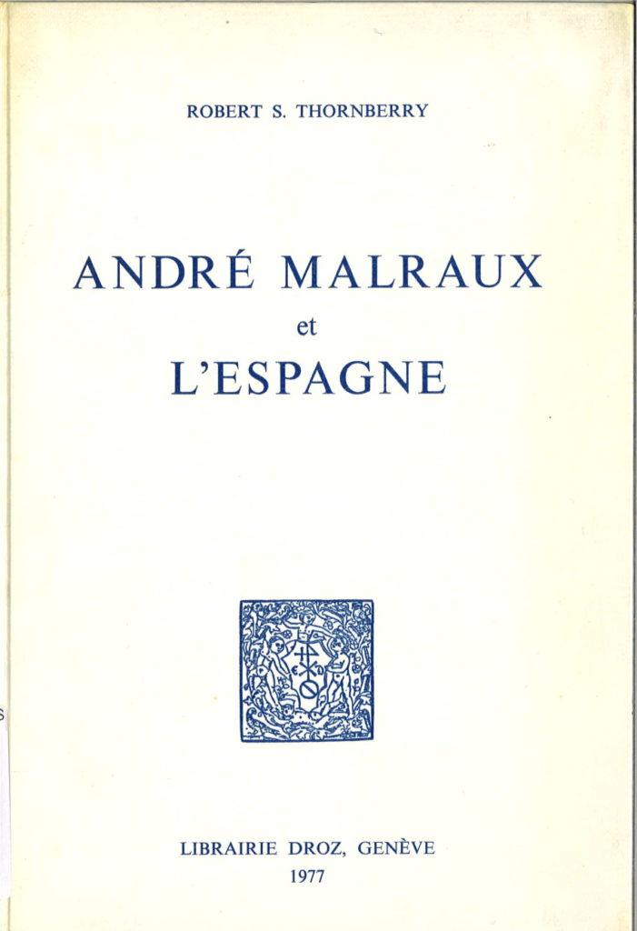 André Malraux et l'Espagne